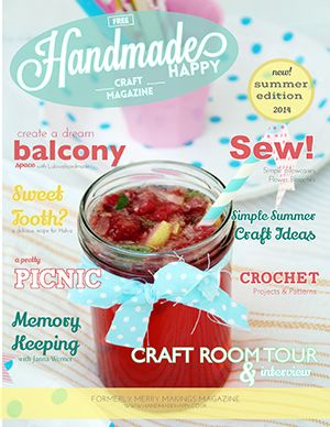 Handmade Happy - New Free Online Craft Magazine for Summer - really pretty and 62 pages of crafts!!