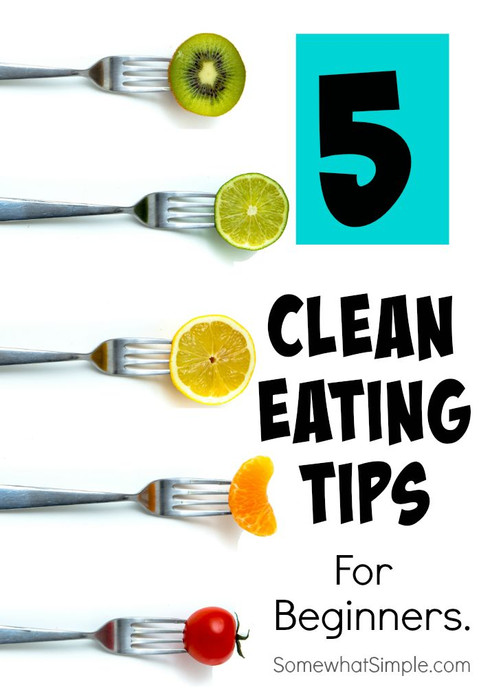 Clean Eating Tips for Beginners --Posted MAY 5, 2015 by KRISTINA