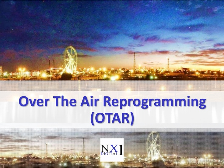 Over The Air Reprogramming (OTAR) via Slideshare  http://www.slideshare.net/kunoichiau/over-the-air-reprogramming-otar