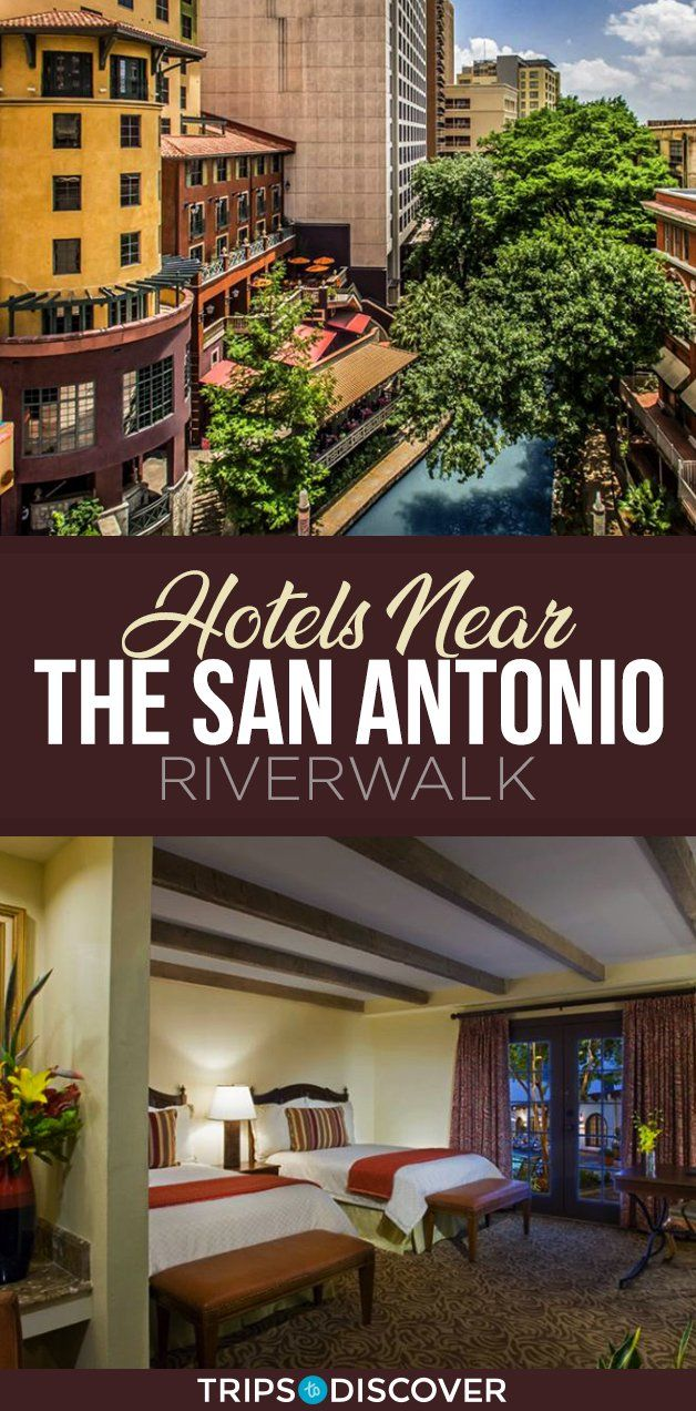 10 Places To Stay On Your Next Trip To This Iconic Texas Riverwalk