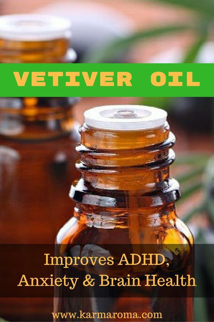 Vetiver Oil Improves ADHD Anxiety Brain Health