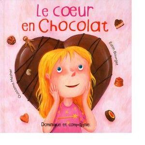 Le coeur en chocolat, par Édith Bourget (illustrations Oussama Mezher) (Album 3-6 ans) Cliquez sur la couverture pour lire ma critique!