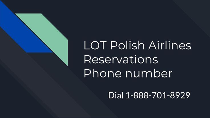 Lot polish airlines reservations phone number 1-888-701-8929