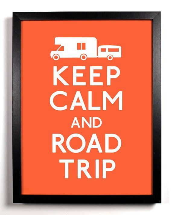 keep calm and road trip