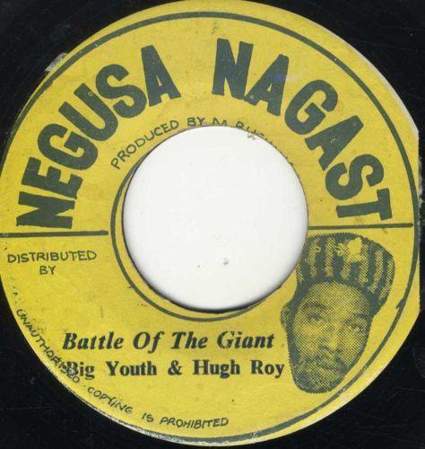 """Negusa Nagast 7"""" Big Youth U Roy Battle of The Giant"""