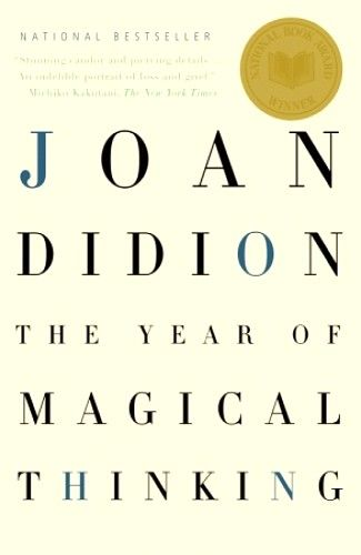 The Year of Magical Thinking // Joan Didion