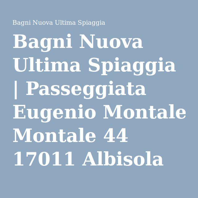 Bagni Nuova Ultima Spiaggia | Passeggiata Eugenio Montale 44 17011 Albisola