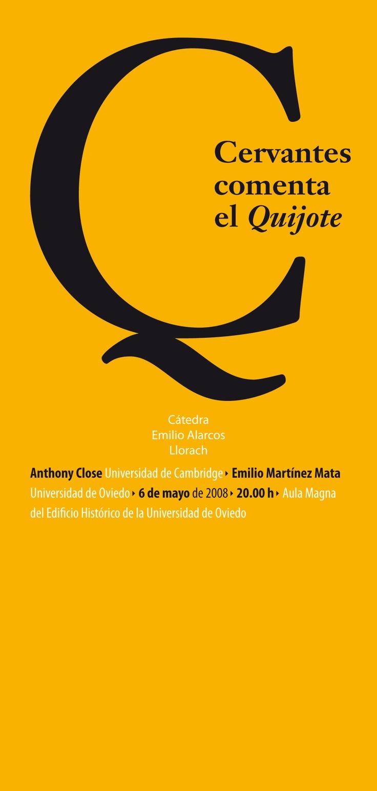 Invitación al acto de presentación del libro «Cervantes comenta el Quijote», en el que participaron Anthony Close (Universidad de Cambridge), y el autor del libro, Emilio Martínez Mata, profesor de literatura de la Universidad de Oviedo. 6 de mayo de 2008