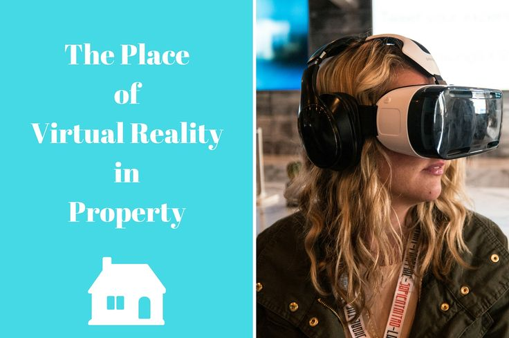 The Place of Virtual Reality in Property