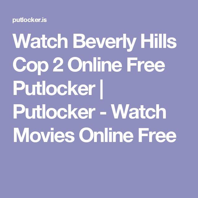 Watch Beverly Hills Cop 2 Online Free Putlocker   Putlocker - Watch Movies Online Free