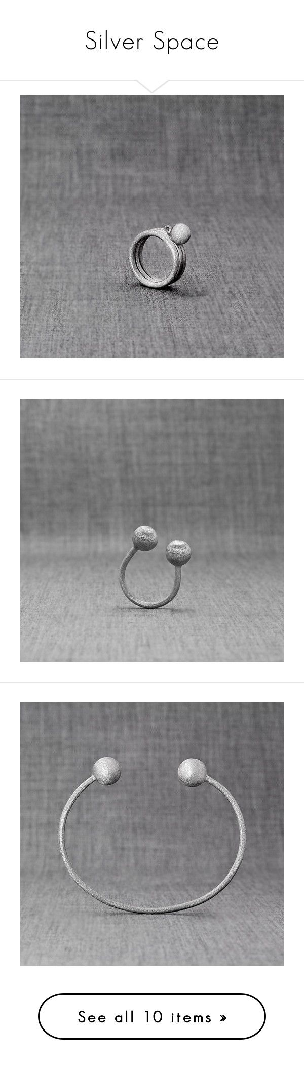 """""""Silver Space"""" by kissthecrownedfrog on Polyvore featuring jewelry, rings, earrings, bracelets, bracelet bangle, cosmic jewelry, bracelet jewelry, handcrafted earrings, silver jewelry and handcrafted silver jewellery"""