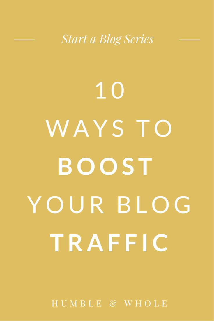 Start a Blog Series: 10 Ways to Drive Traffic to Your Blog