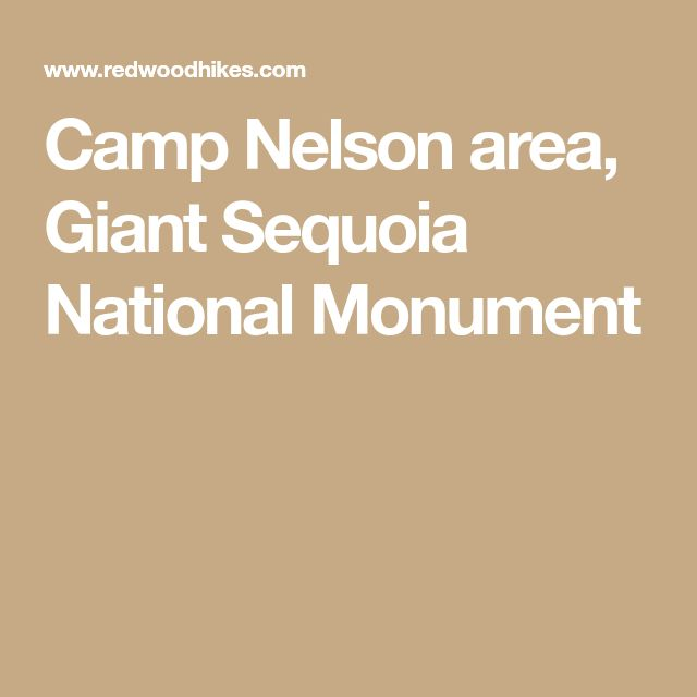 Camp Nelson area, Giant Sequoia National Monument