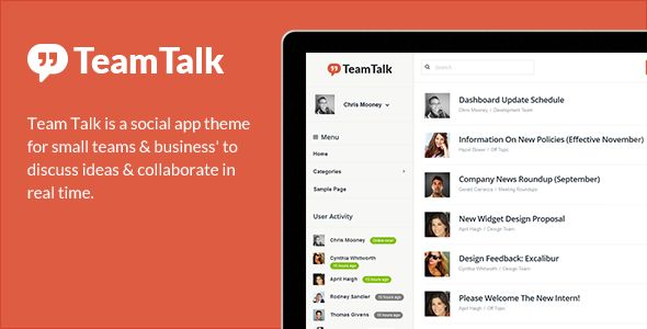 Team Talk - A Real Time Collaboration Theme   http://themeforest.net/item/team-talk-a-real-time-collaboration-theme/5809069?ref=damiamio      Team Talk is a social app theme for small teams & business' to discuss ideas & collaborate in real time.              Front-End AJAX Registration & Login  Front-End Profile Editor  Front-End Post Creation  Online Users Widget  Responsive Design  Retina Ready Font Icons  WordPress Live Customizer Integrated  Choose Your Own Theme Colour (via Colour…
