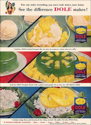 See the difference Dole Pineapple makes! (1957). #vintage #1950s #food #ads