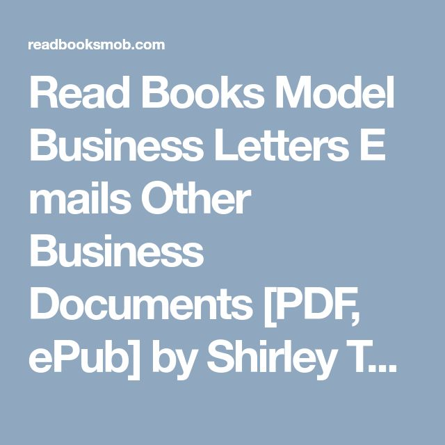 "Read Books Model Business Letters  E mails   Other Business Documents [PDF, ePub] by Shirley Taylor Online Full Collection ""Click Visit button"" to access full FREE ebook"