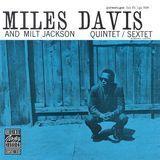Miles Davis and Milt Jackson Quintet/Sextet [CD]