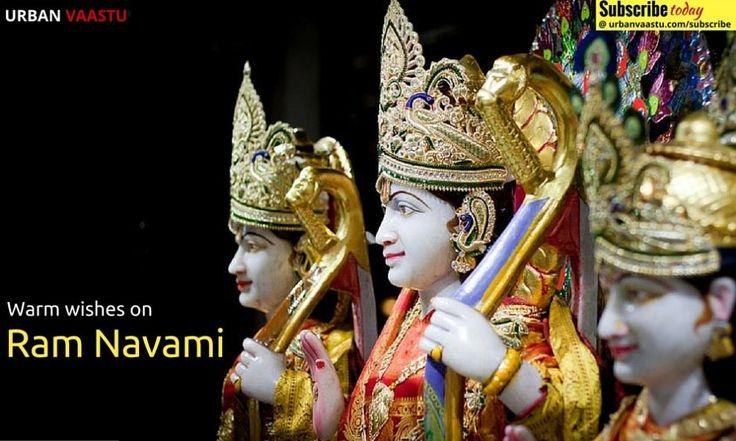 Wish you be accompanied with auspiciousness and blessings of #Rama #Navami Warm wishes on Happy Ram Navami #UrbanVaastu