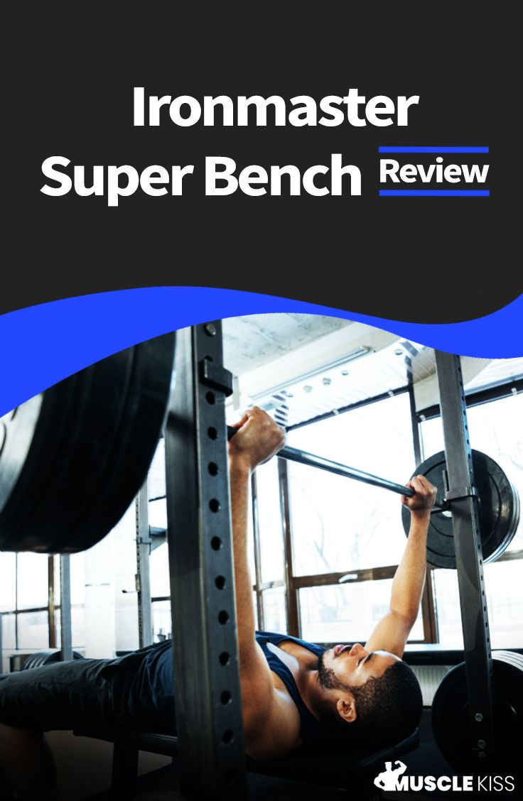Ironmaster Super Bench Review The Ironmaster Super Bench Bench Is A