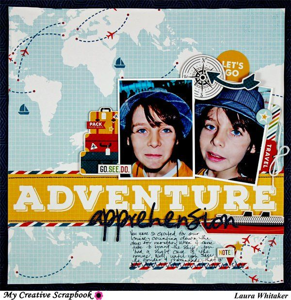Laura Whitaker's Gallery: ADVENTURE APPREHENSION / MY CREATIVE SCRAPBOOK KITS / ECHO PARK PAPER / PHOTOPLAY PAPER