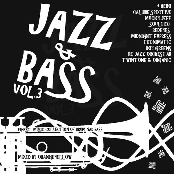 """Check out """"Jazz and Bass vol.3"""" by Fluid_Drum_Organisation on Mixcloud"""
