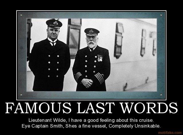 famous last words images famous people   Titanic ...