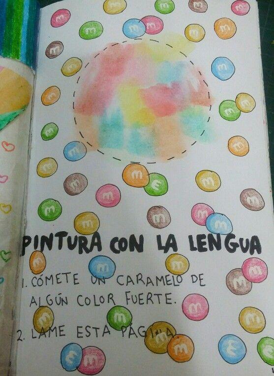 """Destroza este diario/Wreck this journal """"Pintura con la lengua"""" """"Tongue paint"""" #m&m's"""