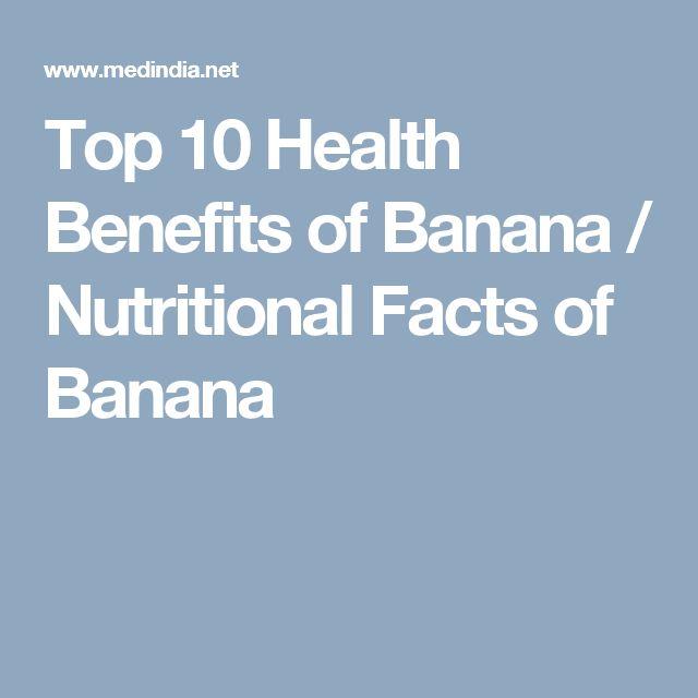 Top 10 Health Benefits of Banana / Nutritional Facts of Banana