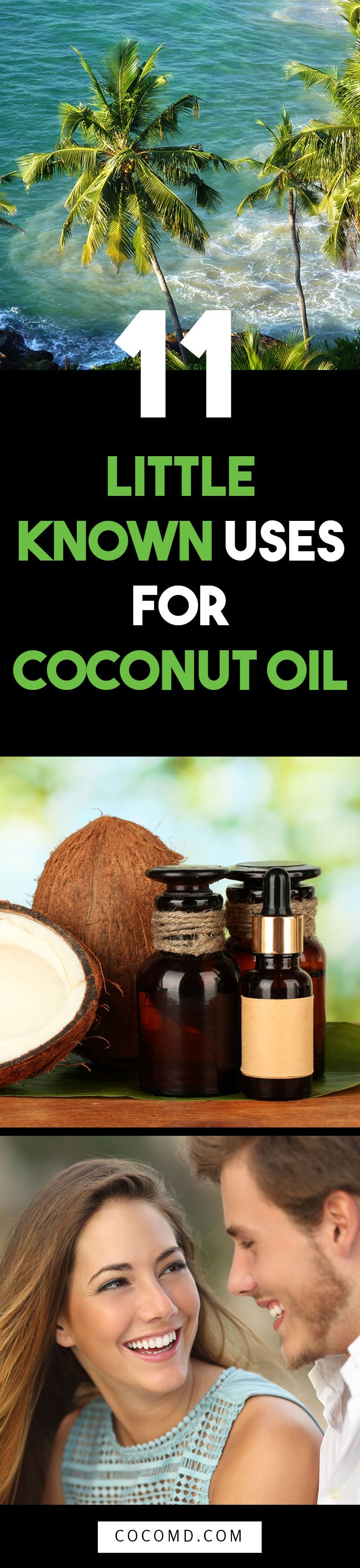 Coconut Oil Uses: 11 Little Known Uses for Coconut Oil | Coconut oil deserves every little praise it gets as its become the holy grail of natural products for your hair, skin, nails, teeth, pets, kids, health and weight loss! Use it as a makeup remover, moisturizer, shaving cream, in your cooking, as an energy booster, for your pets and more! Get creative ideas by COCOMD at http://blog.cocomd.com/11-little-known-coconut-oil-uses/