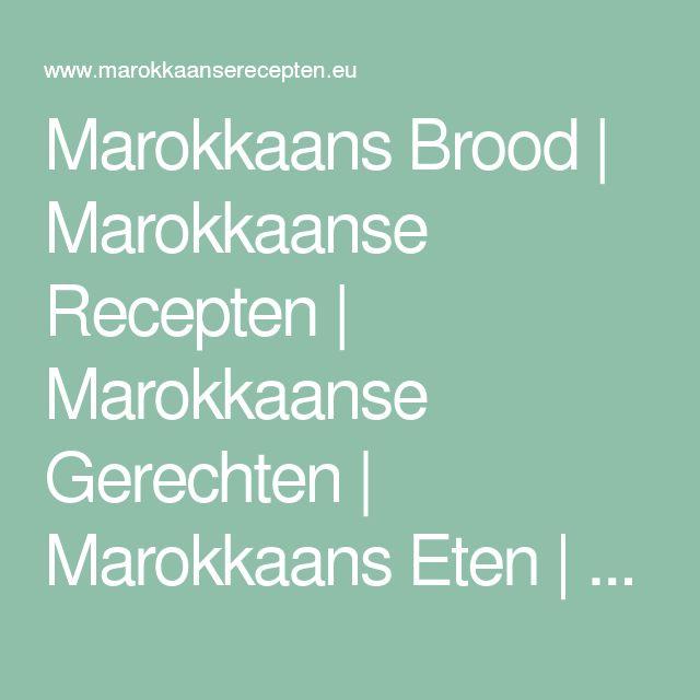 Marokkaans Brood | Marokkaanse Recepten | Marokkaanse Gerechten | Marokkaans Eten | Recepten Uit Marokko