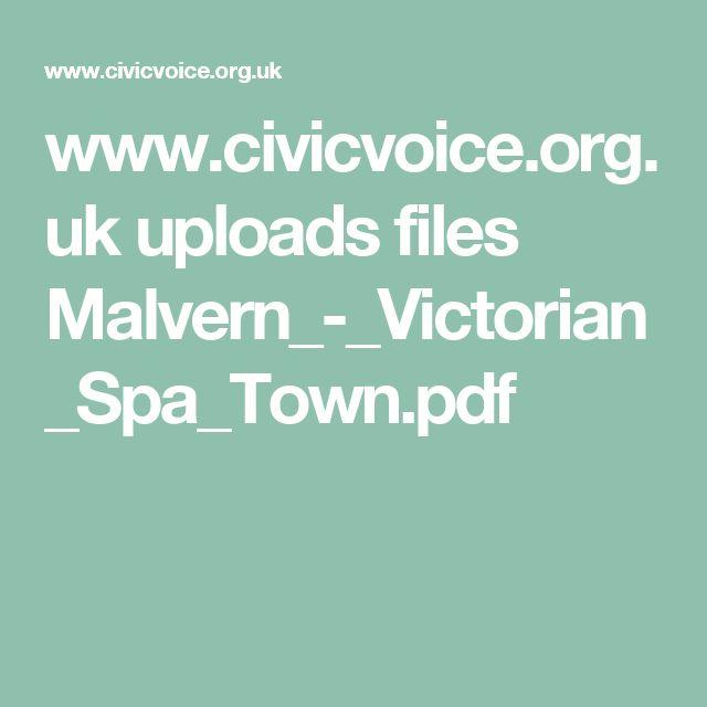 www.civicvoice.org.uk uploads files Malvern_-_Victorian_Spa_Town.pdf