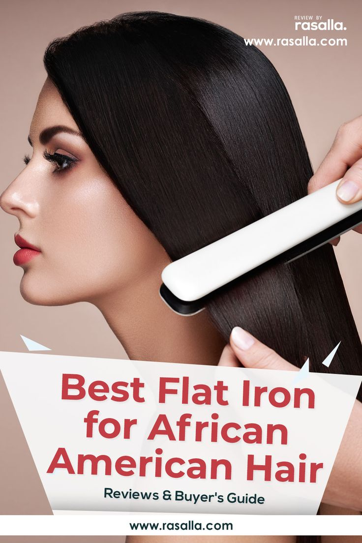 8 Best Flat Iron For African American Hair Reviews And