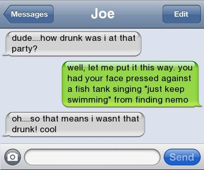 Drunk text, Funny text, Finding Nemo text.
