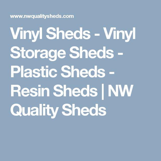 Vinyl Sheds - Vinyl Storage Sheds - Plastic Sheds - Resin Sheds | NW Quality Sheds