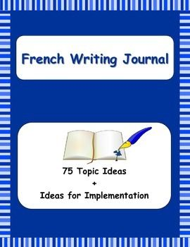 Creative Writing using a French Writing Journal.  Excellent way to promote literacy and align with the CEFR.
