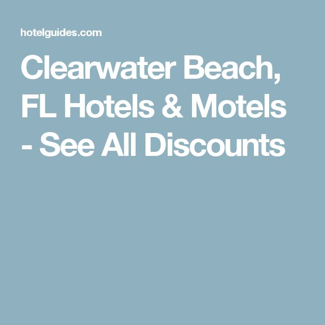 Clearwater Beach, FL Hotels & Motels - See All Discounts