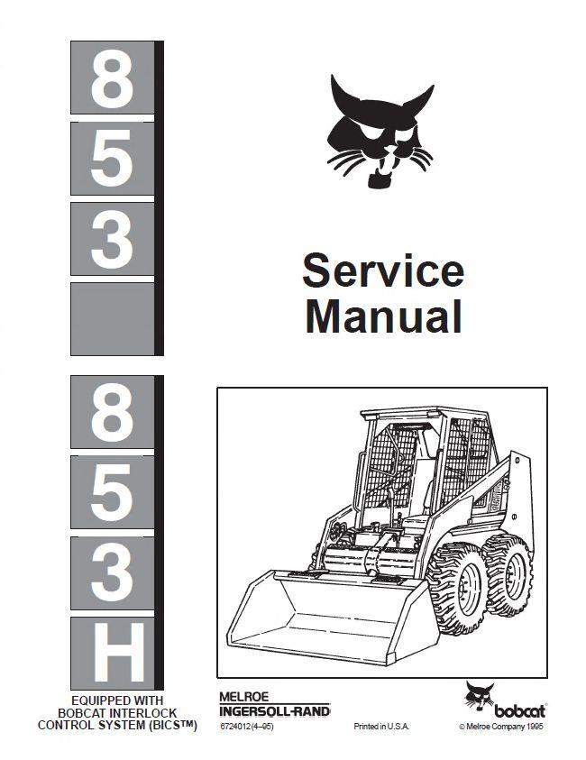 Heavy Equipment, Bobcat 853 & 853H Loader Workshop Repair