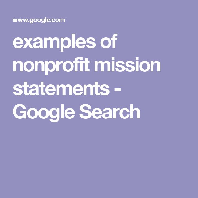 examples of nonprofit mission statements - Google Search Nonprofit
