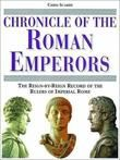 """""""Chronicle of the Roman Emperors The Reign-by-Reign Record of the Rulers of Imperial Rome (Chronicles)"""" av Chris Scarre"""