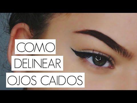 COMO DELINEAR OJOS CAIDOS!? // Aprende a maquillarte - YouTube
