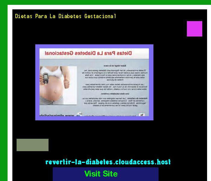 Dietas Para La Diabetes Gestacional 190239 - Aprenda como vencer la diabetes y recuperar su salud.