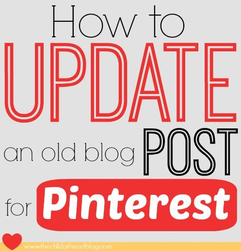 Update an Old Blog Post for Pinterest