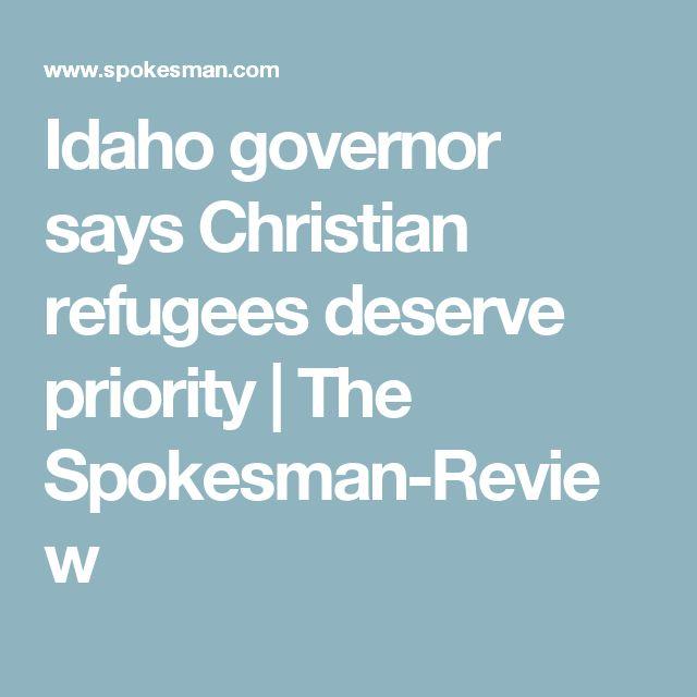 Idaho governor says Christian refugees deserve priority | The Spokesman-Review