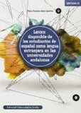 Léxico disponible de los estudiantes de español como lengua extranjera en las universidades andaluzas / Marta Sánchez-Saus Laserna. http://encore.fama.us.es/iii/encore/record/C__Rb2725232?lang=spi