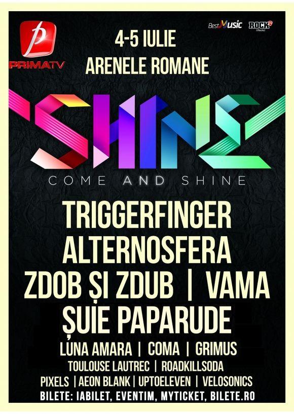 Editia a doua a festivalului Shine, la Arenele Romane din Bucuresti