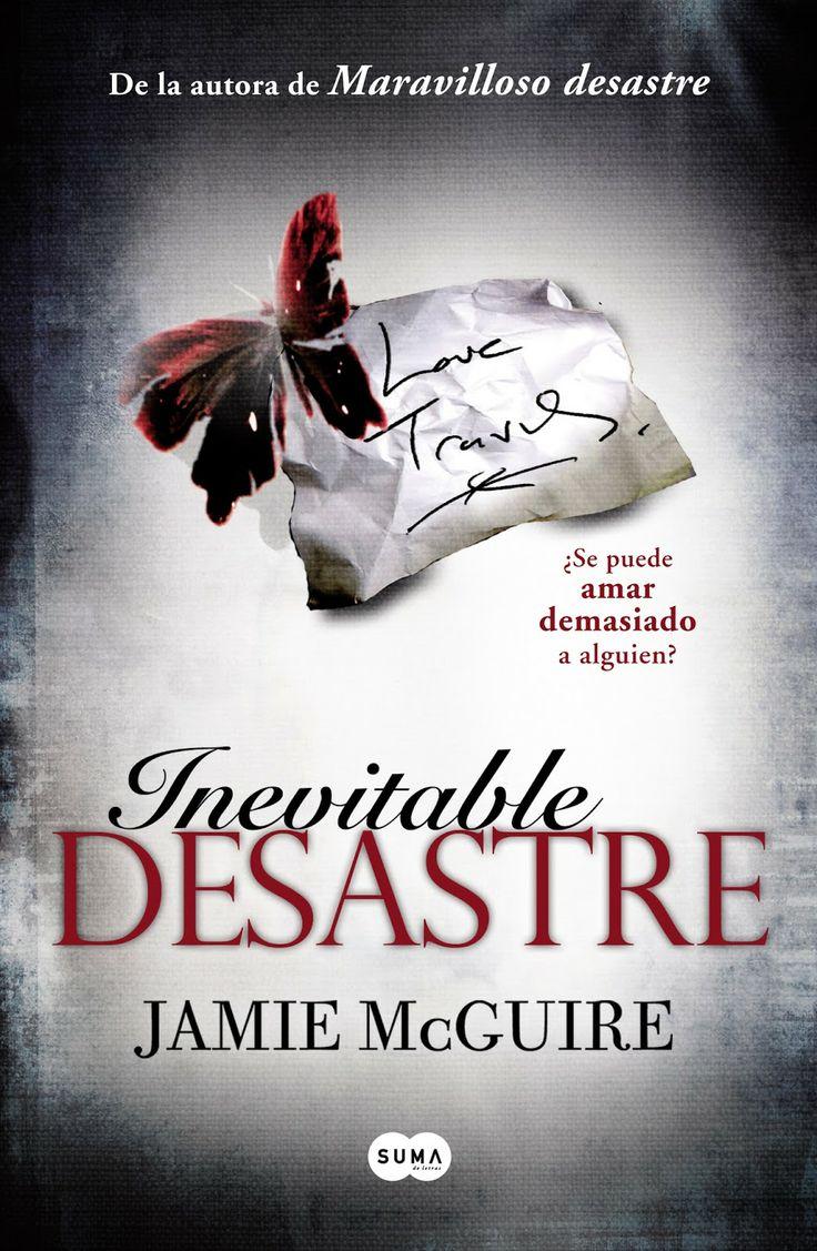 P R O M E S A S   D E   A M O R: Reseña - Inevitable Desastre, Jamie McGuire