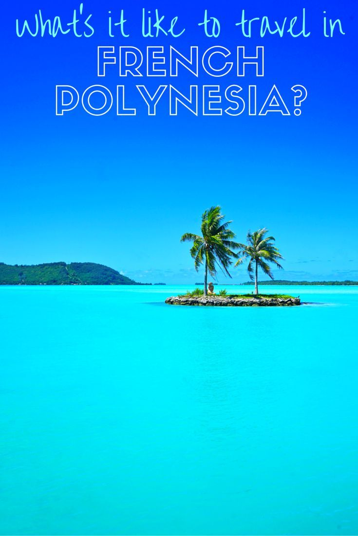 French Polynesia is an amazing place to travel in! It's easy to visit on a budget (yes, even Bora Bora!), the locals are friendly, and the colour of the water is spectacular!