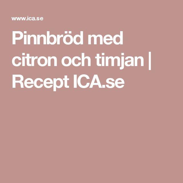 Pinnbröd med citron och timjan   Recept ICA.se