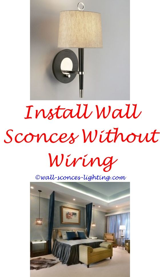 Enchanting How To Install A Wall Sconce Images - Electrical Chart ...