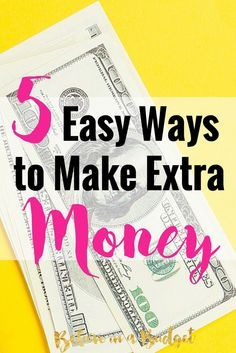 5 Easy Ways You Could Make Money Today